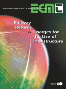 Railway Reform and Charges for the Use of Infrastructure, PDF eBook