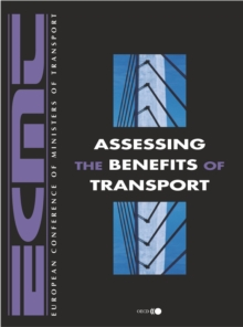 Assessing the Benefits of Transport, PDF eBook
