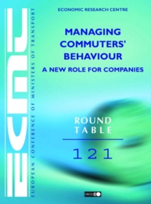 ECMT Round Tables Managing Commuters' Behaviour A New Role for Companies, PDF eBook