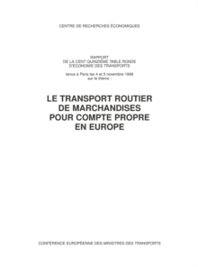 Tables Rondes CEMT Le transport routier de marchandises pour compte propre en Europe, PDF eBook