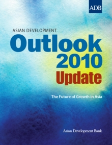 Asian Development Outlook 2010 Update : The Future of Growth in Asia, EPUB eBook