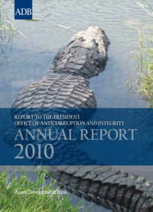 Report to the President: Office of Anticorruption and Integrity : 2010 Annual Report, EPUB eBook