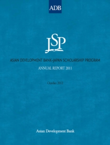 Asian Development Bank-Japan Scholarship Program : Annual Report 2011, EPUB eBook