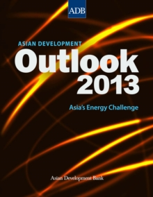Asian Development Outlook 2013 : Asia's Energy Challenge, EPUB eBook