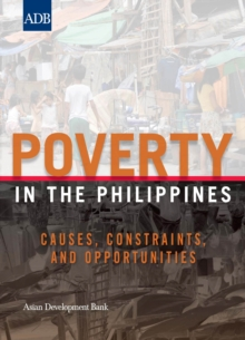 Poverty in the Philippines : Causes, Constraints, and Opportunities, EPUB eBook