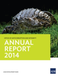 Office of Anticorruption and Integrity : Annual Report 2014, EPUB eBook