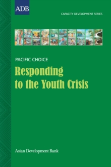 Responding to the Youth Crisis : Developing Capacity to Improve Youth Services: A Case Study from the Marshall Islands, EPUB eBook