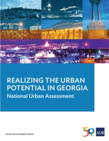 Realizing the Urban Potential in Georgia : National Urban Assessment, EPUB eBook