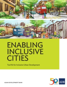 Enabling Inclusive Cities : Tool Kit for Inclusive Urban Development, EPUB eBook