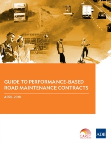 Guide to Performance-Based Road Maintenance Contracts, Paperback / softback Book