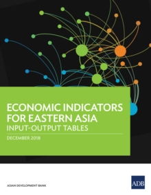 Economic Indicators for Eastern Asia : Input-Output Tables, EPUB eBook