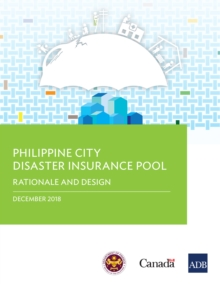 Philippine City Disaster Insurance Pool : Rationale and Design, EPUB eBook