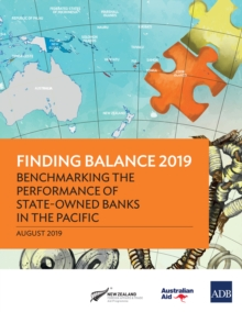 Finding Balance 2019 : Benchmarking the Performance of State-Owned Banks in the Pacific, EPUB eBook