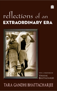 Reflections of an Extraordinary Era, Paperback Book