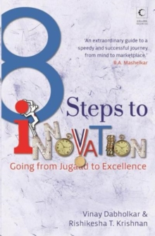 8 Steps to Innovation : Going from Jugaad to Excellence, Paperback Book