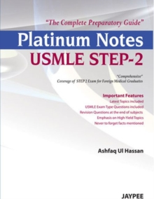 Platinum Notes USMLE Step-2: The Complete Preparatory Guide, Paperback Book