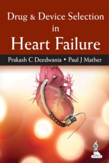 Drug & Device Selection in Heart Failure, Paperback Book