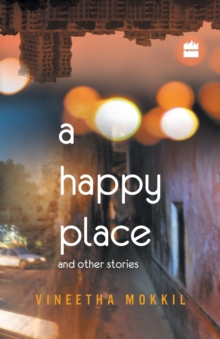 A Happy Places and Other Stories, Paperback Book