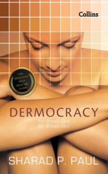 Dermocracy: For Brown Skin, by Brown Skin, the Definitive Asian Skin Care Guide, Paperback Book