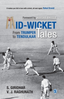 Mid-Wicket Tales : From Trumper to Tendulkar, PDF eBook