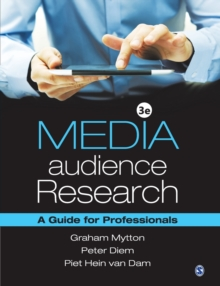 Media Audience Research : A Guide for Professionals, Paperback Book