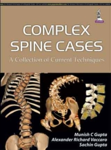 Complex Spine Cases: A Collection of Current Techniques, Hardback Book