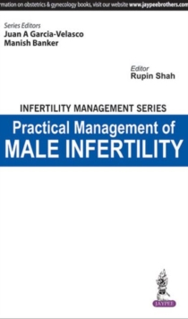 Infertility Management Series Practical Management of Male Infertility, Paperback Book