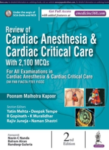 Review of Cardiac Anesthesia & Cardiac Critical Care : with 2100 MCQs, Paperback Book