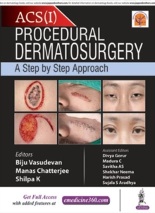 Procedural Dermatosurgery : A Step by Step Approach, Hardback Book