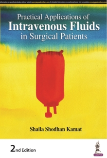 Practical Applications of Intravenous Fluids in Surgical Patients, Paperback / softback Book