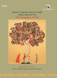 The Languages of Goa: : People's Linguistic Survey of India, (Vol. VIII) (Part- II), Paperback / softback Book