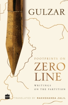 Footprints on zero line : writings on the partition, Paperback / softback Book