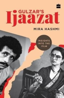 Gulzar's Ijaazat : Insights into the Film, Paperback / softback Book