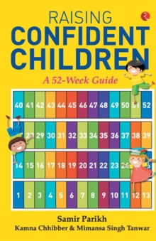Raising Confident Children : A 52-Week Guide, Paperback / softback Book