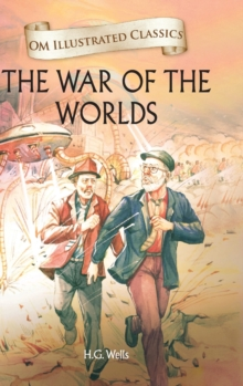Om Illustrated Classics the War of the Worlds, Hardback Book