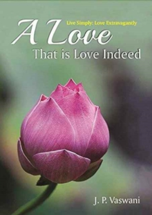 A Love That is Love Indeed, Paperback Book