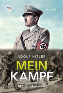 Mein Kampf : My Struggle, EPUB eBook