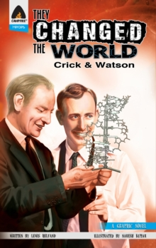 They Changed The World: Crick & Watson - The Discovery Of Dna, Paperback / softback Book