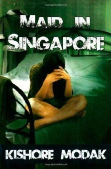 MAID IN SINGAPORE, Paperback Book
