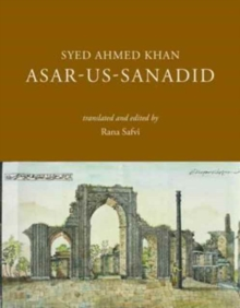 Asar-us-Sanadid - (The Remnants of Ancient Heroes), Hardback Book