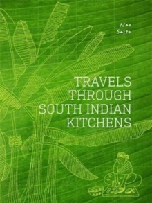 Travels Through South Indian Kitchens, Hardback Book