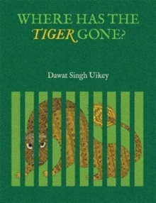 Where has the Tiger Gone?, Hardback Book