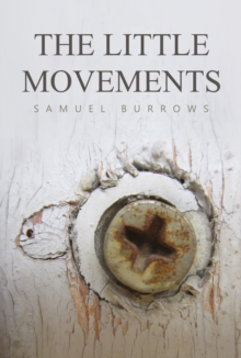 The Little Movements, Paperback Book