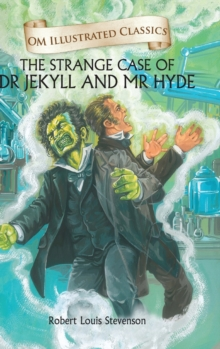 The Strange Case of Dr Jekyll and Mr Hyde, Hardback Book