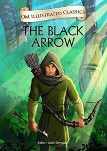 Om Illustrated Classics the Black Arrow, Hardback Book