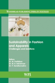 Sustainability in Fashion and Apparels : Challenges and Solutions, Hardback Book