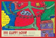 My Sweet Home : Childhood Stories from a Corner of the City, Paperback / softback Book