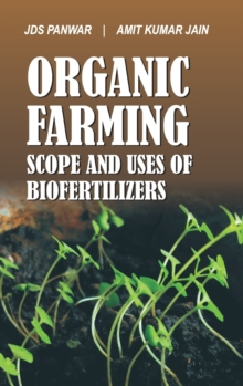 Organic Farming and Biofertilizers, Hardback Book