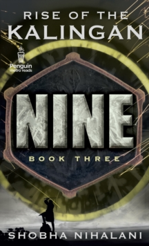 Nine Book Three : The Rise of the Kalingan, EPUB eBook