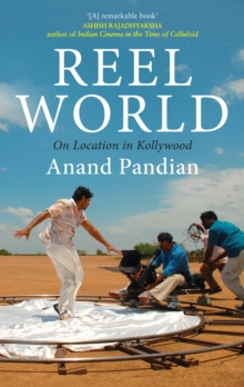 Reel World : On Location in Kollywood, EPUB eBook